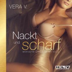 Nackt und scharf Vol.2 Vera V.